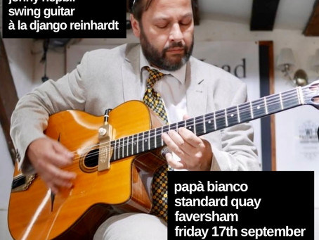 Jonny Hepbir At Papa Bianco in Faversham Kent Friday 17th September | Hire Gypsy Jazz For An Event
