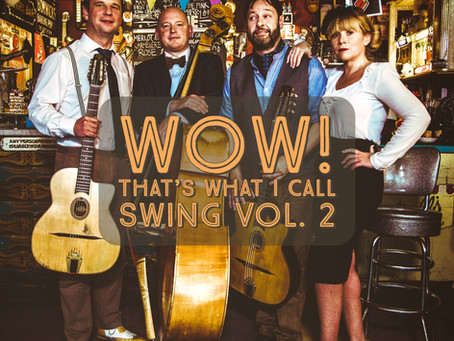 Gypsy Jazz Quartet I Jonny Hepbir Quartet 'WOW! That's What I Call Swing Vol 2' Available To Buy Now