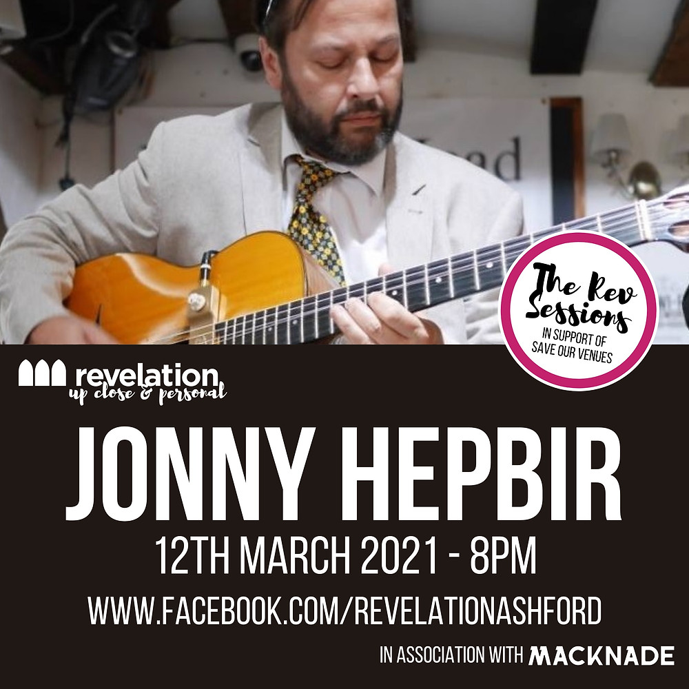 Jonny Hepbir Free LiveStream For Revelation Ashford In Aid Of Save Our Venues Campaign