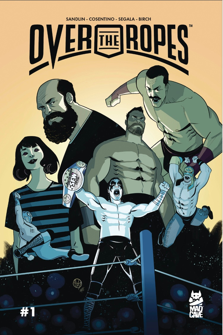 Over the Ropes #1, cover, Mad Cave Studios, Sandlin/Cosentino