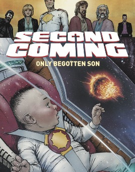 SECOND COMING: ONLY BEGOTTEN SON, ISSUE #1