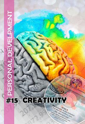#15 – Develop Your Creativity –