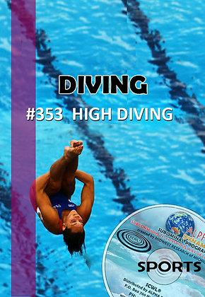 #353- HIGH DIVING