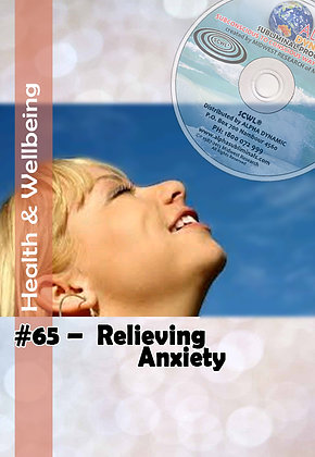 #65 RELIEVING ANXIETY