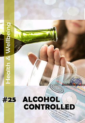 #25 – ALCOHOL- CONTROLLED DRINKING