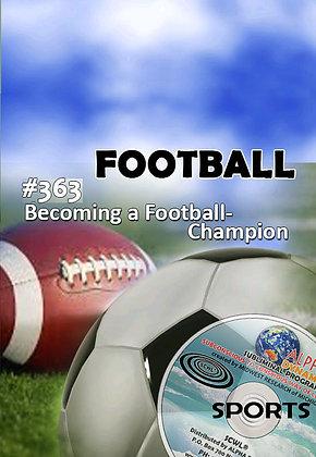 #363 FOOTBALL- Becoming a Champion