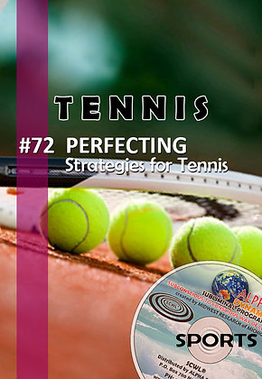 #72 PERFECTING STRATEGIES IN TENNIS