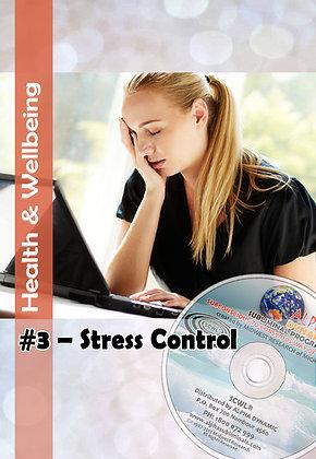 #3 OVERCOMING STRESS