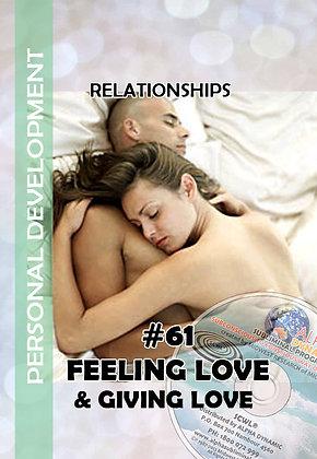 #61 FEELING LOVE ~GIVING LOVE
