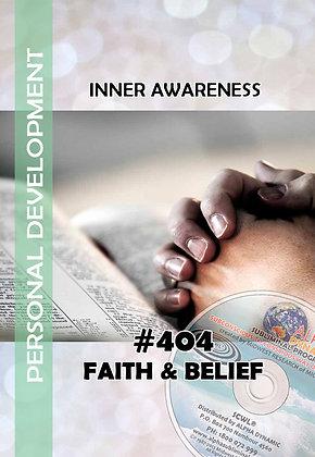 #404 FAITH & BELIEF