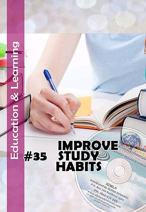 #35 IMPROVE STUDY HABITS