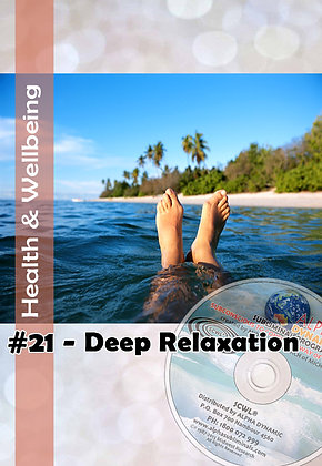 #21 DEEP RELAXATION