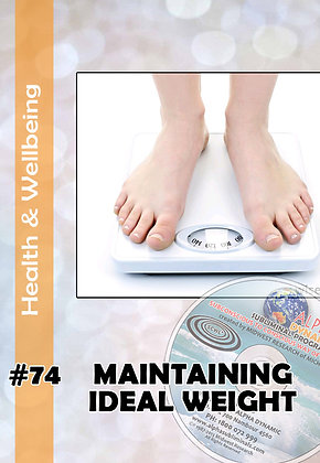 #74 - MAINTAINING YOUR IDEAL WEIGHT