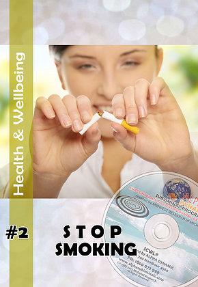 #2 - STOP SMOKING