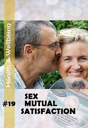 #19 Sex- MUTUAL SEXUAL SATISFACTION