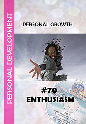 #70 – Enthusiasm