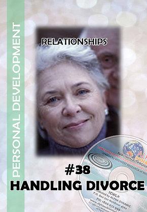 #38 GETTING THROUGH A DIVORCE