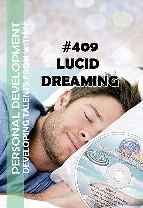 #409 LUCID DREAMING