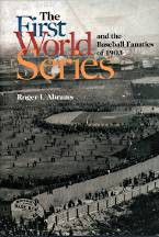 SALE: The First World Series, Roger I. Abrams