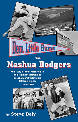 Dem Little Bums: The Nashua Dodgers