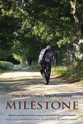 Milestone, volume 8, by Fritz Wetherbee