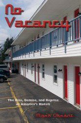 No Vacancy, by Mark Okrant
