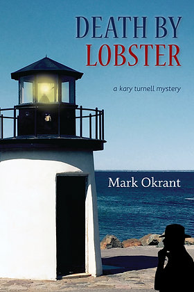 Death by Lobster, by Mark Okrant