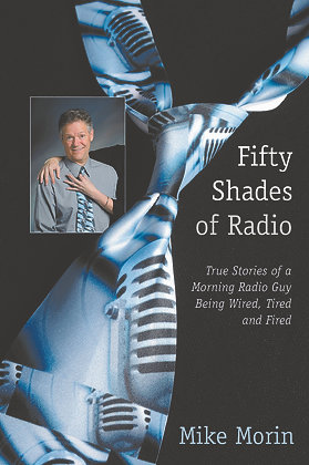 Fifty Shades of Radio, by Mike Morin