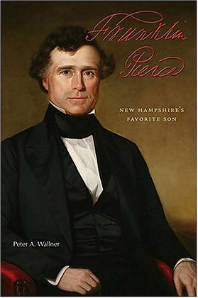 HARDBACK Franklin Pierce: N.H.'s Favorite Son