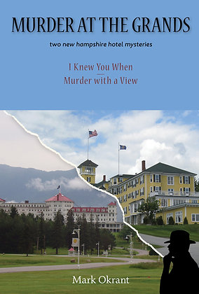 Murder at the Grands, by Mark Okrant
