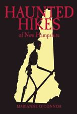 Haunted Hikes of New Hampshire