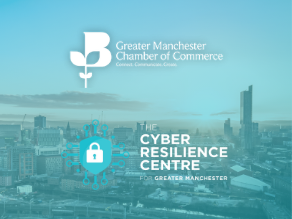 Greater Manchester Chamber of Commerce partners with CRCGM to increase Cyber resilience for SMEs