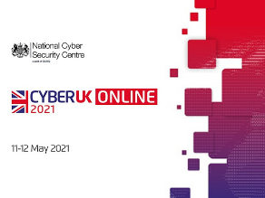 CYBERUK 2021: Takes place as a Virtual event on 11-12th May