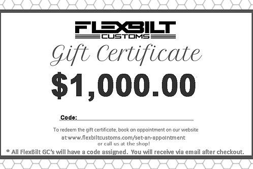 $1000 gift certificate to FlexBiltCustoms.com