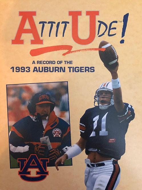 ATTITUDE - A Record of the 1993 Auburn Tigers