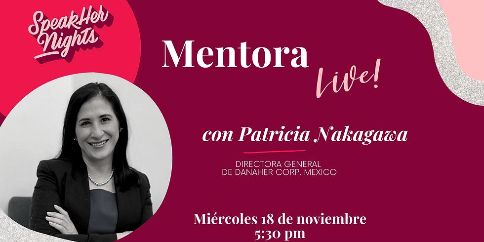 Mentora Live con Patricia Nakagawa