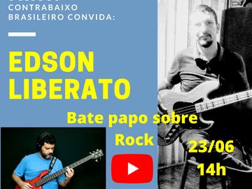 Rock - Bate papo com o historiador e contrabaixista Edson Liberato