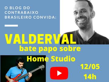 Home Studio - Bate papo como o engenheiro de som Valderval Filho