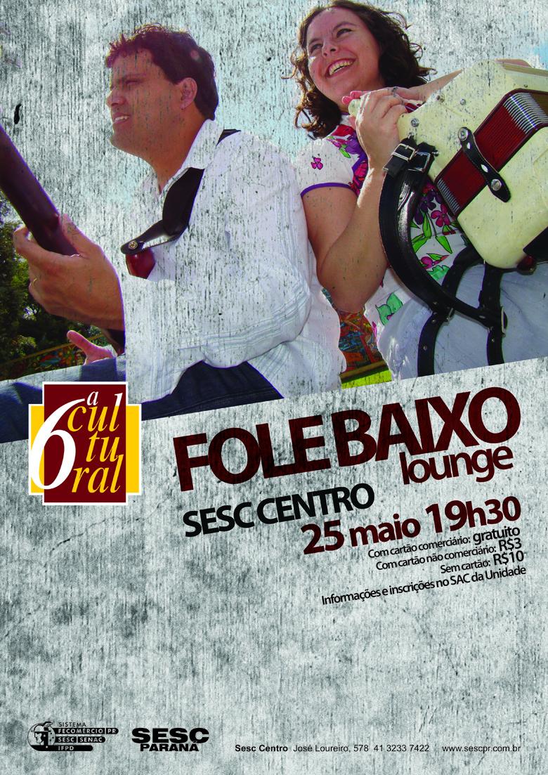 Folebaixo Lounge - Sesc Centro