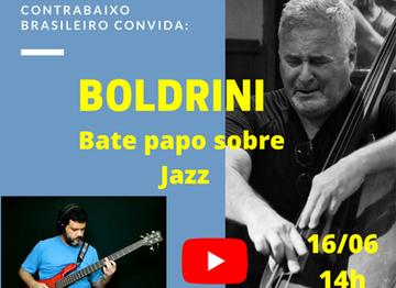 Jazz - Bate papo com o contrabaixista José Antonio Boldrini