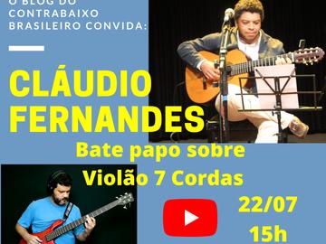 Violão 7 cordas - Bate papo com o músico e professor de música Cláudio Fernandes