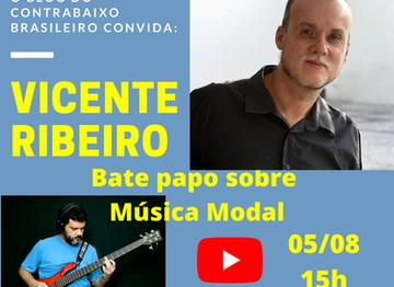Música Modal - Bate papo com o músico, professor e arranjador Vicente Ribeiro