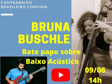 Baixo Acústico - Bate papo com a contrabaixista Bruna Buschle