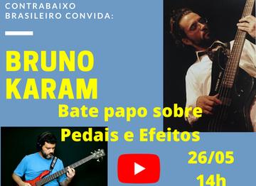 Pedais e Efeitos - Bate papo com o contrabaixista Bruno Karam