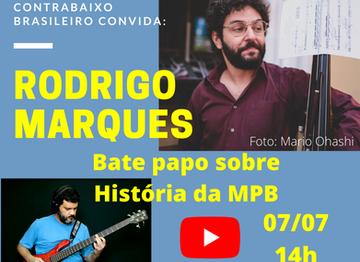 História da MPB - Bate papo com o contrabaixista Rodrigo Marques