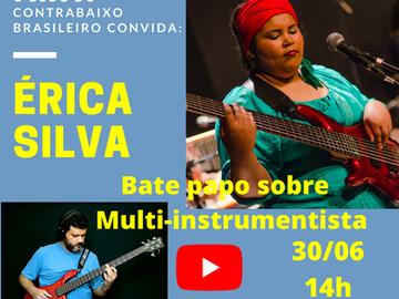 Multi-instrumentista - Bate papo com a multi-instrumentista Érica Silva
