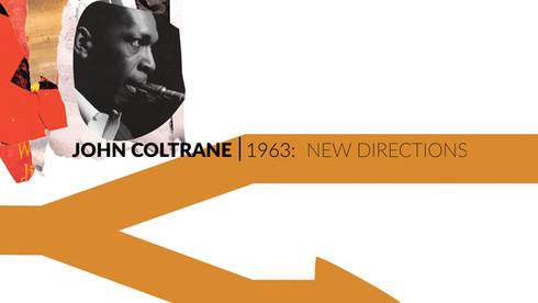 John Coltrane | 1963: New Directions