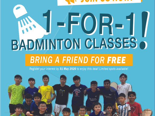 SPECIAL PROMOTION: 1-for-1 Badminton Classes