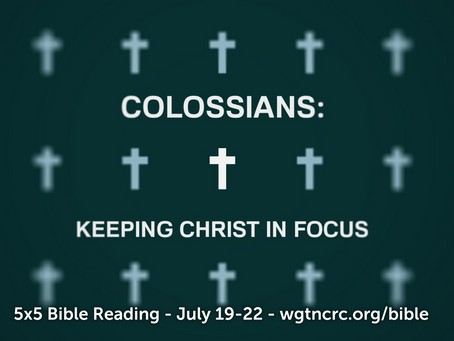 5x5 Bible Reading: July 19-22 - Colossians