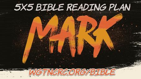 5x5 Bible Reading: June 21-25- Mark 6-11